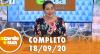A Tarde é Sua (18/09/20) | Completo