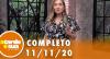 A Tarde é Sua (11/11/20) | Completo