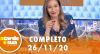 A Tarde é Sua (26/11/20) | Completo