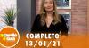 A Tarde é Sua (13/01/21) | Completo