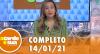 A Tarde é Sua (14/01/21) | Completo