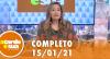 A Tarde é Sua (15/01/21) | Completo