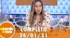 A Tarde é Sua (26/01/21) | Completo