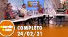 A Tarde é Sua (24/02/21) | Completo