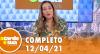 A Tarde é Sua (12/04/21) | Completo
