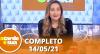 A Tarde é Sua (14/05/21) | Completo