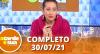 A Tarde é Sua (30/07/21) | Completo