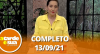A Tarde é Sua (13/09/21) | Completo