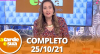 A Tarde é Sua (25/10/21) | Completo