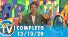 Você na TV (13/10/20) | Completo