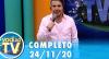 Você na TV (24/11/20) | Completo