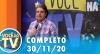 Você na TV (30/11/20) | Completo