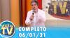 Você na TV (06/01/21) | Completo