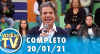 Você na TV (20/01/21) | Completo
