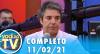 Você na TV (11/02/21) | Completo