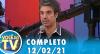 Você na TV (12/02/21) | Completo