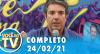 Você na TV (24/02/21) | Completo