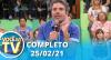 Você na TV (25/02/21) | Completo