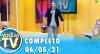 Você na TV (06/05/21) | Completo