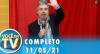 Você na TV (11/05/21) | Completo
