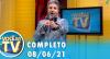 Você na TV (08/06/21) | Completo