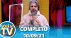 Você na TV (10/09/21) | Completo