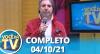 Você na TV (04/10/21) | Completo
