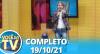 Você na TV (19/10/21) | Completo