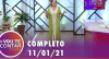 Vou Te Contar (11/01/2021) | Completo