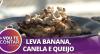 Receita de Cartola: tradicional doce da cozinha nordestina