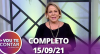 Vou Te Contar (15/09/2021) | Completo