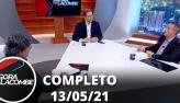 Agora com Lacombe (13/05/21) | Completo
