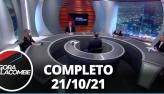 Agora com Lacombe (21/10/21) | Completo