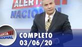 Alerta Nacional (03/06/20)   Completo