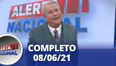 Alerta Nacional (08/06/21)   Completo