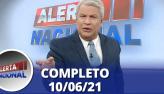 Alerta Nacional (10/06/21)   Completo
