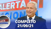 Alerta Nacional (21/09/21) | Completo