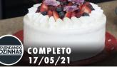 Bastidores de uma doceria   Desvendando Cozinhas (17/05/21) - Completo