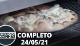 Desvendando Cozinhas: Pizzaria (24/05/21)   Completo