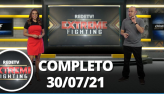 Extreme Fighting (30/07/21) | Completo