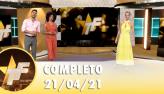 TV Fama (21/04/21) | Completo