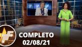 TV Fama (02/08/21)   Completo