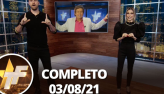 TV Fama (03/08/21)   Completo
