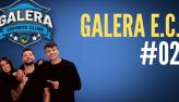 Galera Esporte Clube #2 (18/08/21)   Completo