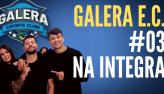 Galera Esporte Clube #3 (25/08/21)   Completo