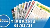 Resultado da Timemania - Concurso nº 1609 - 06/03/2021