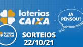Loterias CAIXA: Super Sete, Quina, Lotofácil e mais 22/10/2021