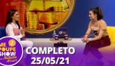 Emilly Araújo no Me Poupe Show (25/05/21)   Completo