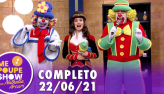 Patati Patatá no Me Poupe! Show (22/06/21)   Completo