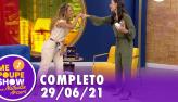 Maíra Charken no Me Poupe! Show (29/06/21)   Completo